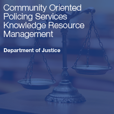 Community Oriented Policing Services Knowledge Resource Management
